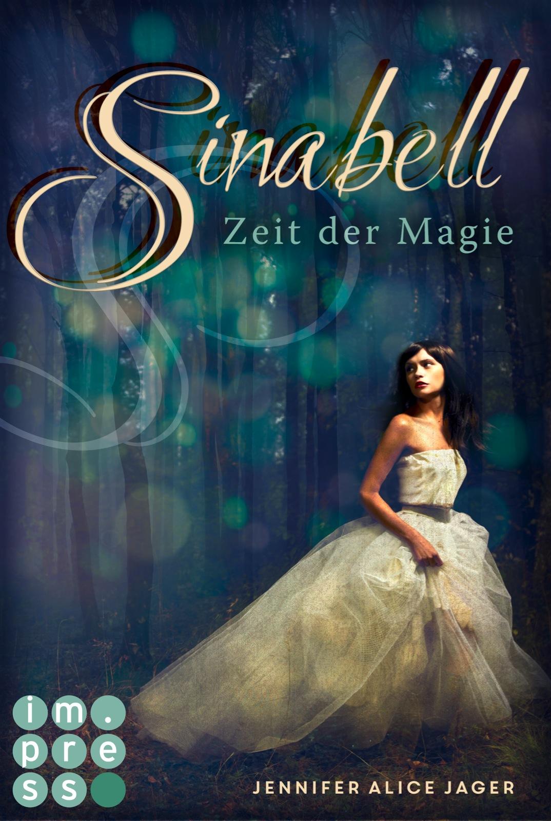 Jager, Jennifer Alice: Sinabell - Zeit der Magie