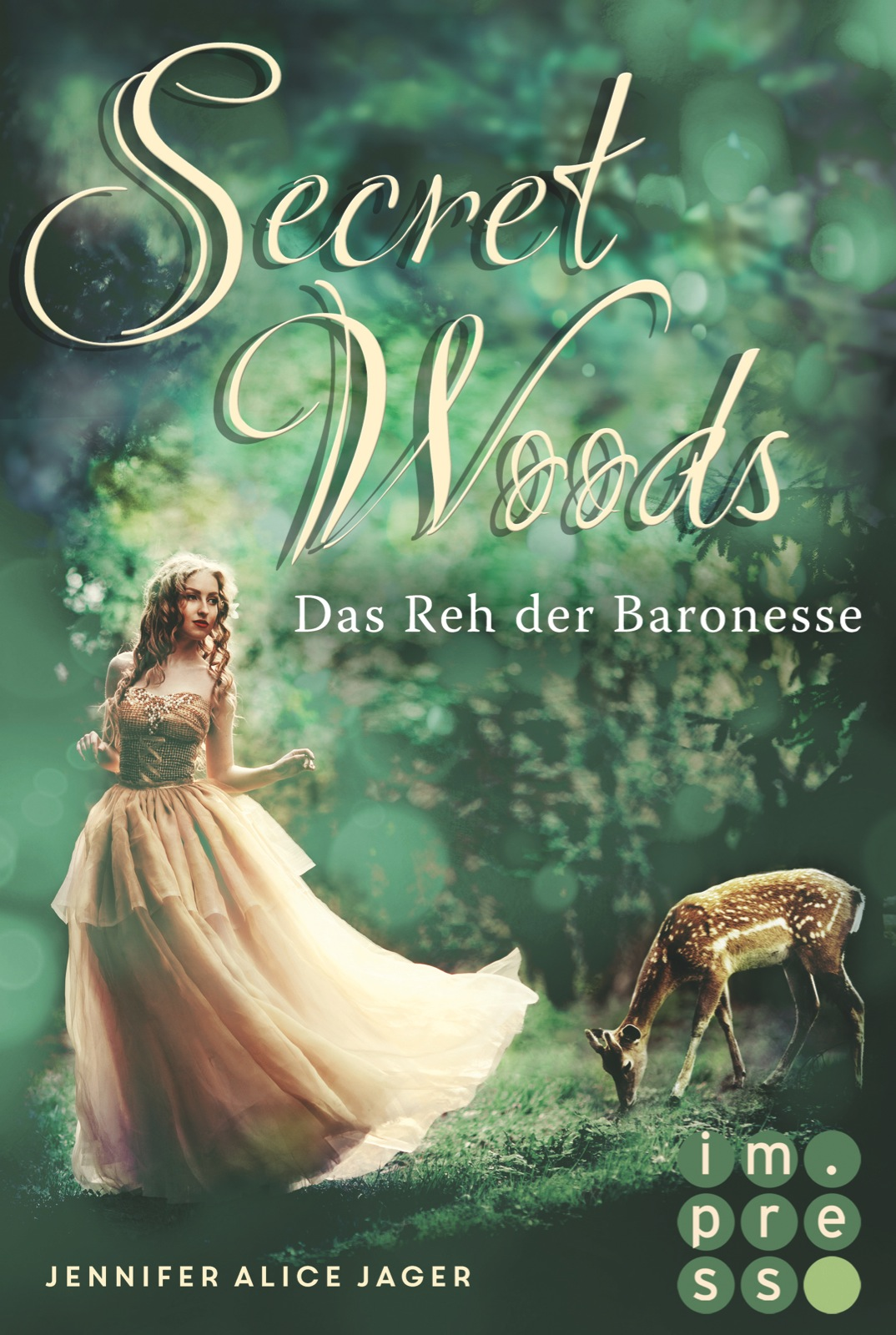 Jager, Jennifer Alice: Secret Woods - Das Reh der Baronesse