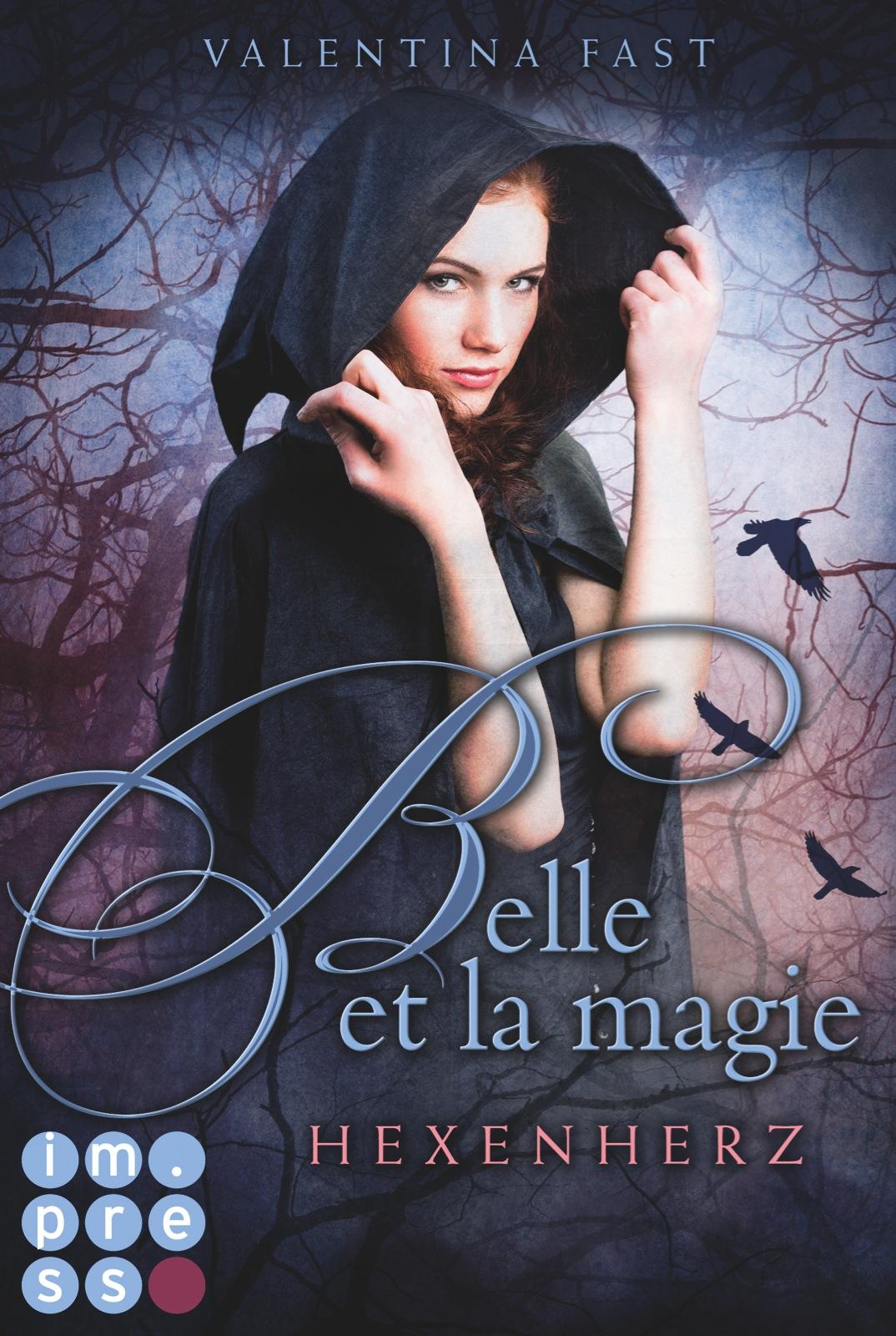 Fast, Valentina : Belle et la magie - Hexenherz
