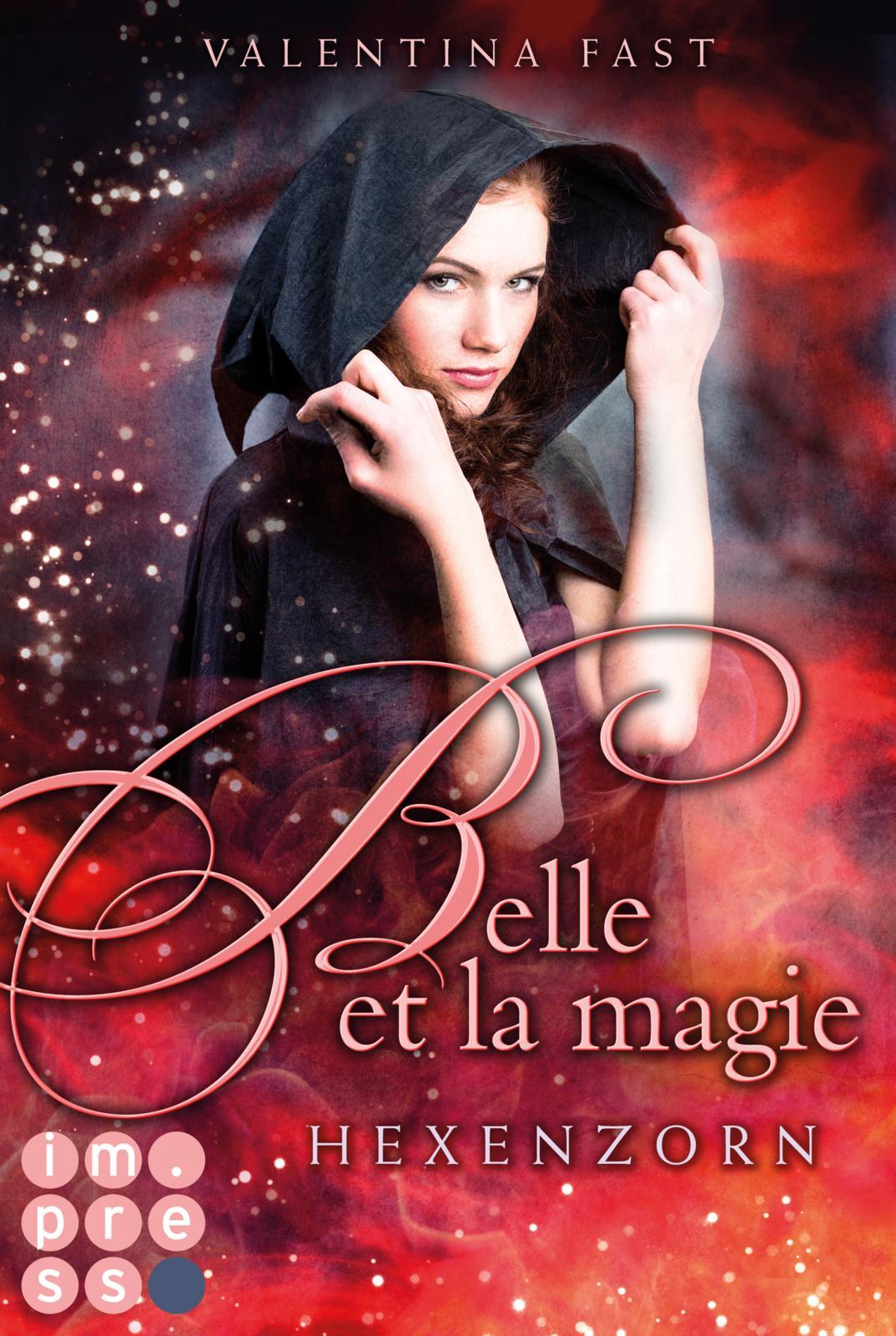 Fast, Valentina : Belle et la magie - Hexenzorn