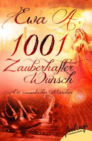 A, Ewa - 1001 zauberhafter Wunsch