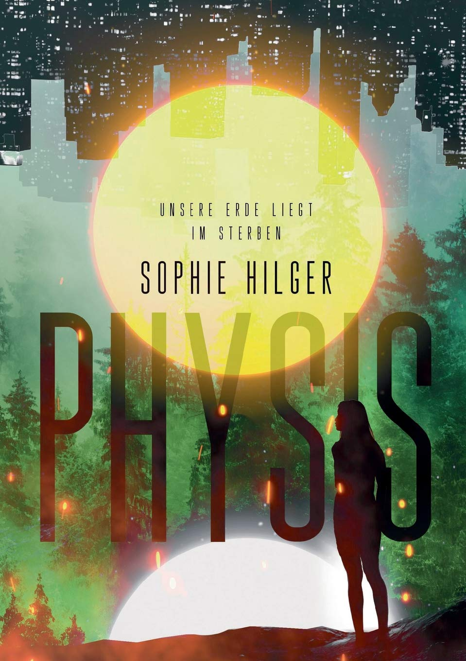 Hilger, Sophie: Physis