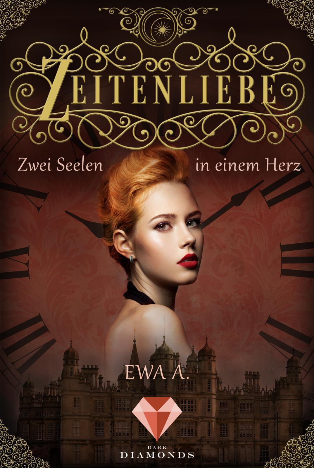 A., Ewa: Zeitenliebe - Zwei Seelen in einem Herz