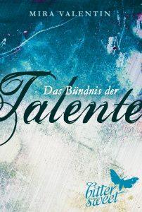 Valentin, Mira - Das Bündnis der Talente