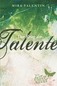 Valentin, Mira - Der Krieg der Talente