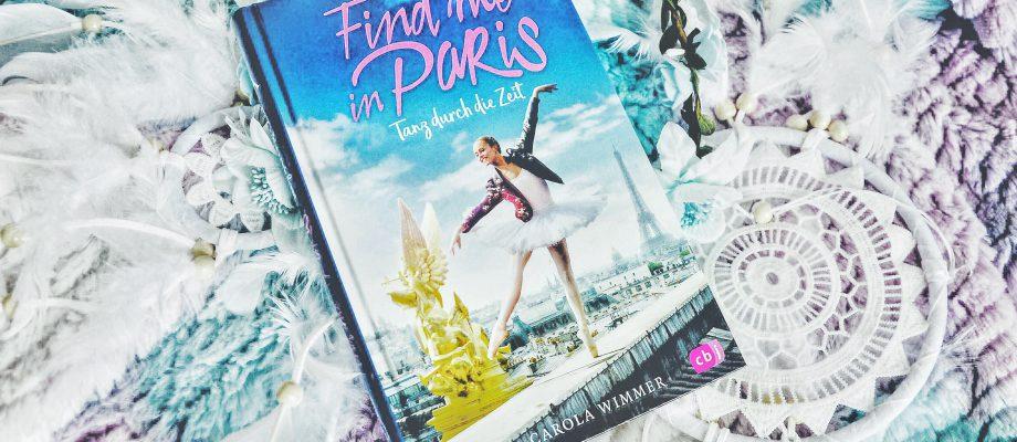 Rezension | Find me in Paris – Tanz durch die Zeit