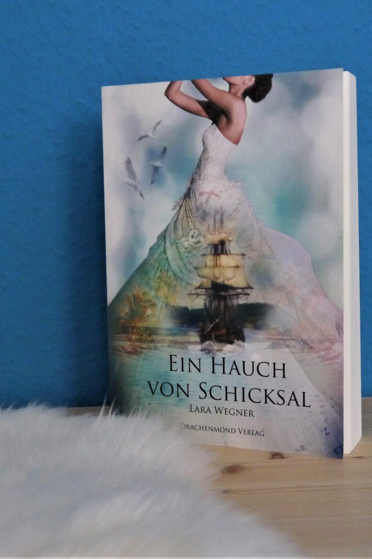 Ein Hauch von Schicksal, Lara Wegner, Drachenmond Verlag