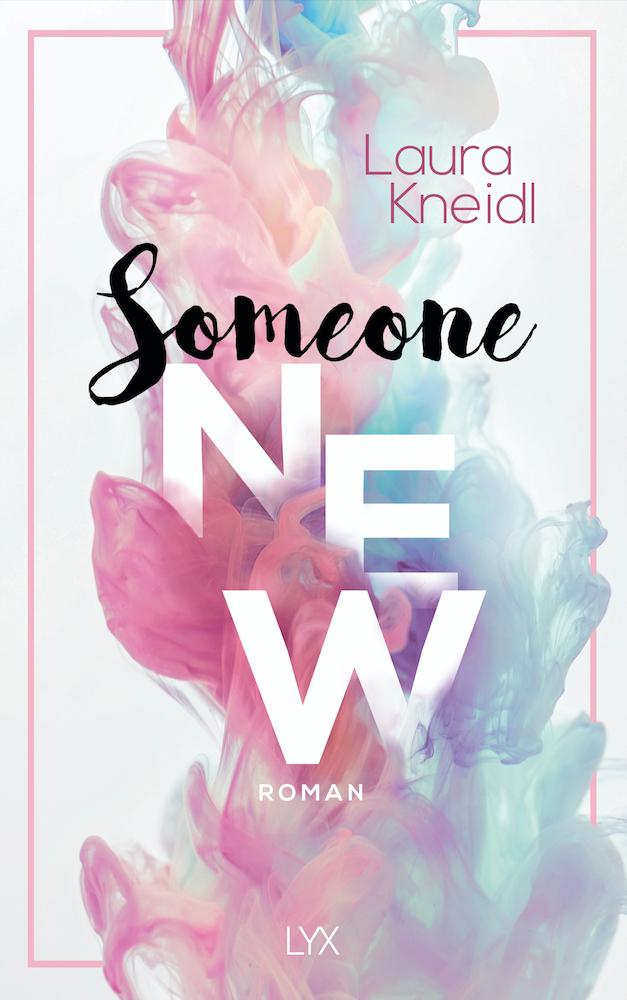 Buchcover Someone New von Laura Kneidl