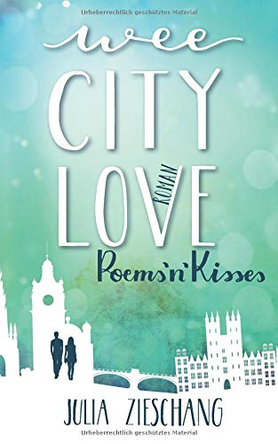 Zieschang, Julia - Wee City Love 2, PoemsnKisses