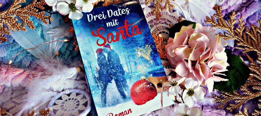 Rezension | Drei Dates mit Santa