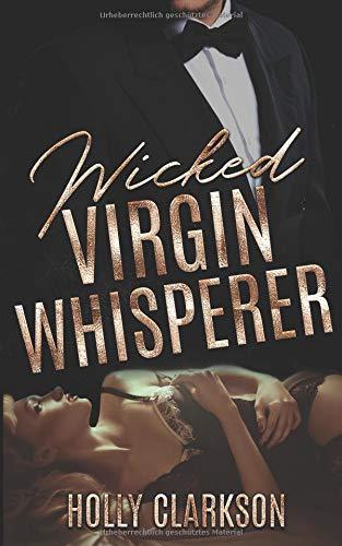 Clarkson, Holly - Wicked Virgin Whisperer